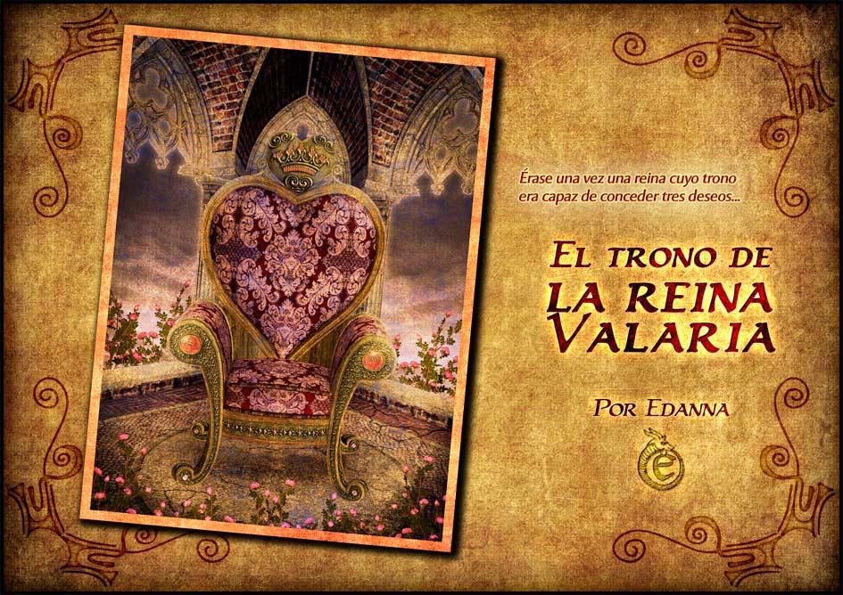 El trono de la reina Valaria