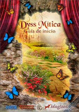 Dyss Mítica. Guía de inicio